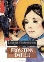 Provstens datter - Margit Söderholm