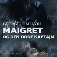 Maigret og den døde kaptajn - Georges Simenon