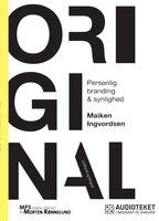 Original - Personlig branding og synlighed - Maiken Ingvordsen
