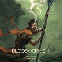Traia-trilogien, bind 2: Blodsværmen - A. Rune