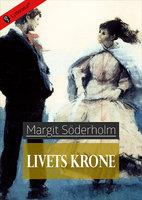 Livets krone - Margit Söderholm