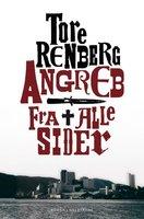 Angreb fra alle sider - Tore Renberg