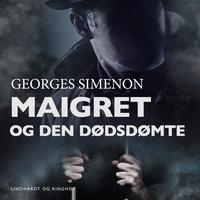 Maigret og den dødsdømte - Georges Simenon