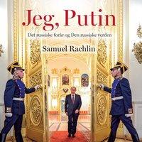 Jeg, Putin - Samuel Rachlin