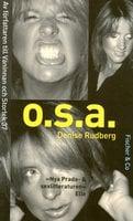 O.S.A - Denise Rudberg