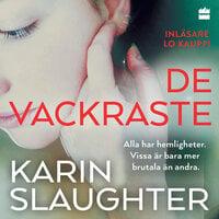 De vackraste - Karin Slaughter