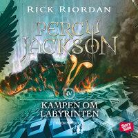 Percy Jackson: Kampen om Labyrinten - Rick Riordan