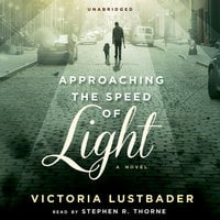 Approaching the Speed of Light - Victoria Lustbader