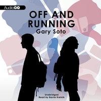 Off and Running - Gary Soto