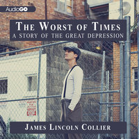 The Worst of Times - James Lincoln Collier
