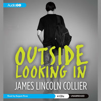 Outside Looking In - James Lincoln Collier