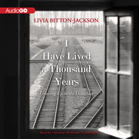 I Have Lived a Thousand Years - Livia Bitton-Jackson