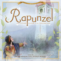 Rapunzel and Other Classics of Childhood - Various authors
