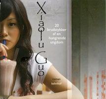 20 brudstykker af en hungrende ungdom - Xialo Guo