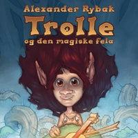 Trolle og den magiske fela - Alexander Rybak