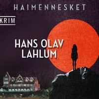 Haimennesket - Hans Olav Lahlum
