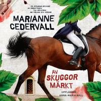 Av skuggor märkt - Marianne Cedervall