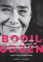 Bodil Udsen. En biografi - Birgitte Ellemann Höegh