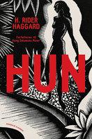 Hun - Henry Rider Haggard