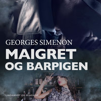 Maigret og barpigen - Georges Maigret