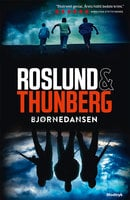 Bjørnedansen - Anders Roslund, Stefan Thunberg