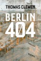 Berlin 404 - Thomas Clemen