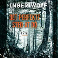 Det perfekte sted at dø - Inger Wolf
