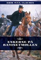 Enkerne på Bajonetmøllen - Erik Juul Clausen