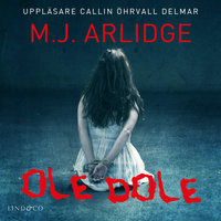Ole dole - M.J. Arlidge