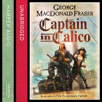 Captain in Calico - George MacDonald Fraser