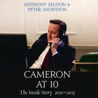 Cameron at 10 - Peter Snowdon,Anthony Seldon
