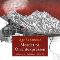 Mordet på Orientexpressen - Agatha Christie