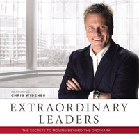 Extraordinary Leaders - Chris Widener