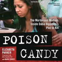 Poison Candy - Mark Ebner,Elizabeth Parker