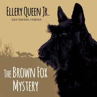 The Brown Fox Mystery - Ellery Queen Jr.