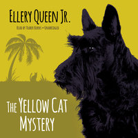 The Yellow Cat Mystery - Ellery Queen Jr.