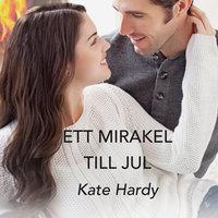 Ett mirakel till jul - Kate Hardy