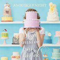 Små smulor av kärlek - Anouska Knight