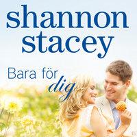 Bara för dig - Shannon Stacey