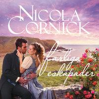 Farliga eskapader - Nicola Cornick
