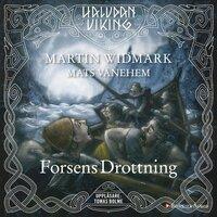 Forsens Drottning - Martin Widmark