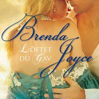 Löftet du gav - Brenda Joyce