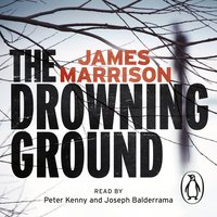 The Drowning Ground - James Marrison