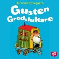 Gusten Grodslukare - Ole Lund Kirkegaard, Ole Lund