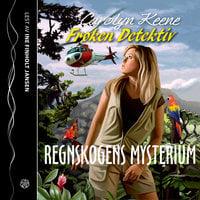 Frøken Detektiv: Regnskogens mysterium