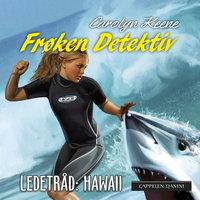 Frøken Detektiv: Ledetråd Hawaii