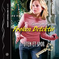Frøken Detektiv: Uten et spor - Carolyn Keene