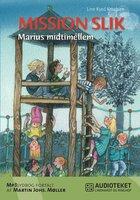 Marius Midtimellem: Mission slik - Line Kyed Knudsen