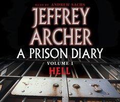 A Prison Diary Volume I - Jeffrey Archer