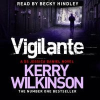 Vigilante - Kerry Wilkinson